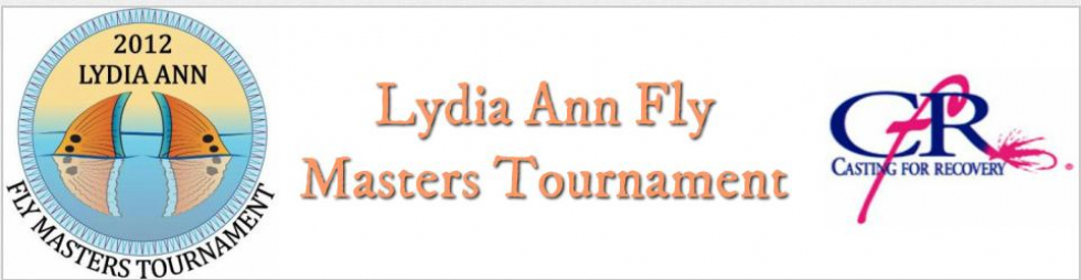 Lydia Ann Fly Masters Tournament Benfitting Casting for Recovery